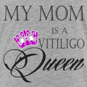 Vitiligo Queen - Toddler Premium T-Shirt