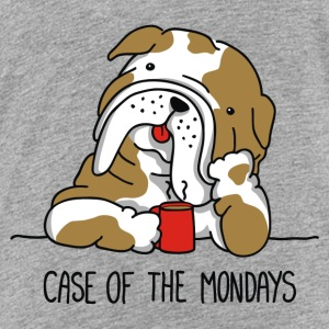 Case of the Mondays - Toddler Premium T-Shirt