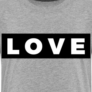 Love (White/Black Border) - Toddler Premium T-Shirt