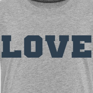 Love (Collegiate Design) - Toddler Premium T-Shirt