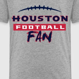 Houston Football Fan - Toddler Premium T-Shirt