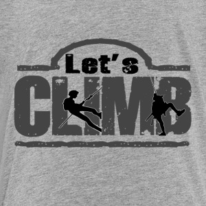 Let's Climb! - Toddler Premium T-Shirt