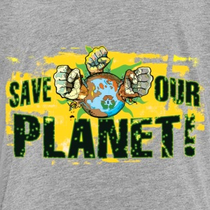Save Our Planet - Our Earth - Toddler Premium T-Shirt