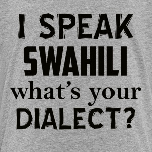 swahili dialect - Toddler Premium T-Shirt