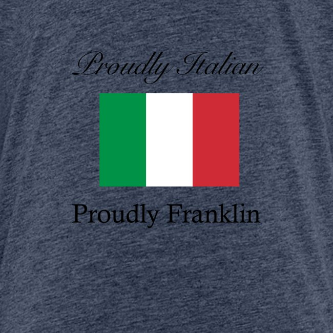 Proudly Italian, Proudly Franklin
