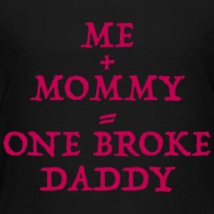 One Broke Daddy - Toddler Premium T-Shirt