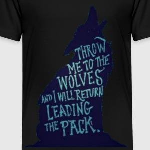 Wolf Pack Quote - Toddler Premium T-Shirt