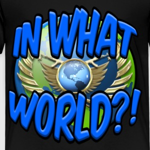 CS:GO IN WHAT WORLD?! - LOGO - Toddler Premium T-Shirt