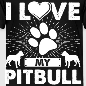 Love My Pitbull Dog Puppies T-shirt Pitbull Tee - Toddler Premium T-Shirt
