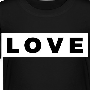 Love (Black/White Border) - Toddler Premium T-Shirt