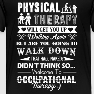 Occupational Therapy Shirt - Toddler Premium T-Shirt