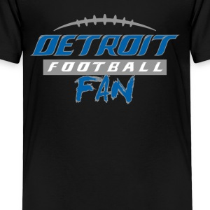 Detroit Football Fan - Toddler Premium T-Shirt