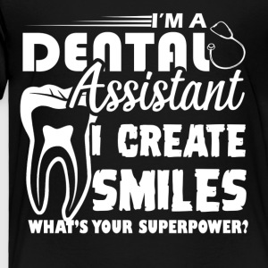 Dental Assistant Shirt - Toddler Premium T-Shirt