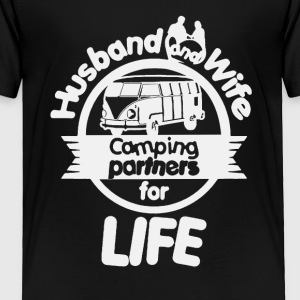 Husband And Wife Camping Partners Shirt - Toddler Premium T-Shirt