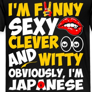 Im Funny Sexy Clever And Witty Im Japanese - Toddler Premium T-Shirt