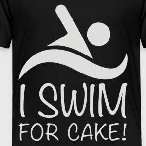 I Swim For Cake - Toddler Premium T-Shirt