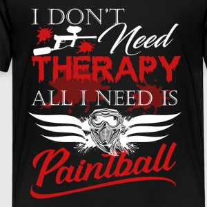Paintball Therapy Shirt - Toddler Premium T-Shirt