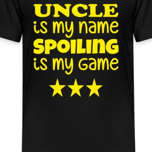 Uncle IS name is game - Toddler Premium T-Shirt