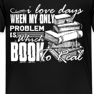 Reading Book Shirt - Toddler Premium T-Shirt