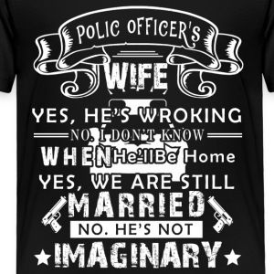 Police Officer's Wife Tee Shirt - Toddler Premium T-Shirt