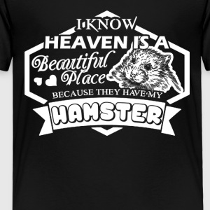 Heaven Have My Hamster Shirt - Toddler Premium T-Shirt