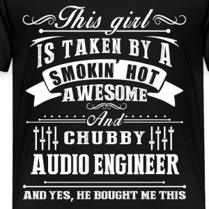 Smokin Hot Awesome Audio Engineer Shirt - Toddler Premium T-Shirt