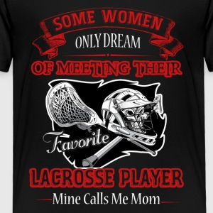 LACROSSE MOM PLAYER SHIRT - Toddler Premium T-Shirt