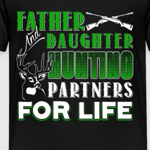 Father And Daughter Hunting Partners Shirt - Toddler Premium T-Shirt