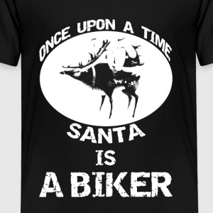 Santa Is A Biker Shirt - Toddler Premium T-Shirt