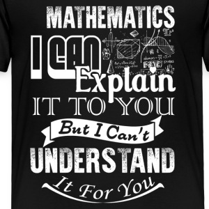 Mathematics Shirt - Toddler Premium T-Shirt