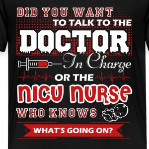 Nicu Nurse Shirt - Toddler Premium T-Shirt