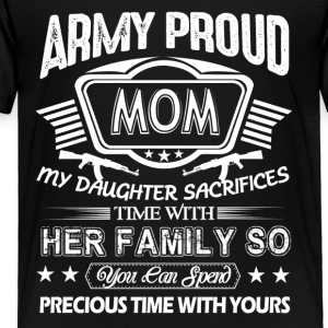 Proud Army Mom Shirt - Toddler Premium T-Shirt