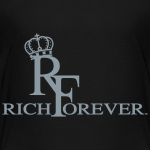 Rich forever 11 - Toddler Premium T-Shirt