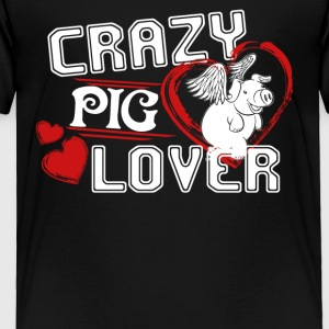 Pig Lover Shirt - Toddler Premium T-Shirt