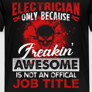 Electrician Shirt - Toddler Premium T-Shirt