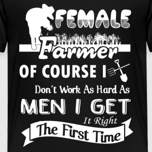 Female Farmer Shirt - Toddler Premium T-Shirt