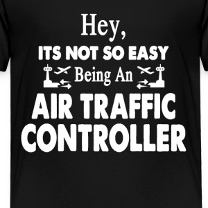 Air Traffic Control Tee Shirt - Toddler Premium T-Shirt