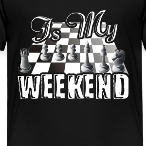 This Is My Weekend Chess Tshirt - Toddler Premium T-Shirt