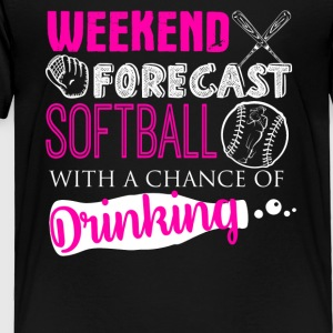 Weekend Forecast Softball Shirt - Toddler Premium T-Shirt