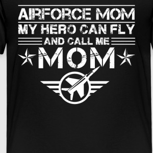 Air Force Mom Shirt - Toddler Premium T-Shirt
