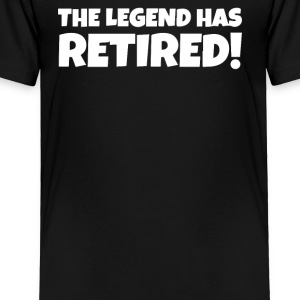 The legend has retired - Toddler Premium T-Shirt
