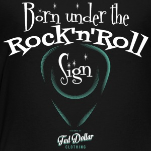 Born Under the Rock'n'Roll Sign_ - Toddler Premium T-Shirt