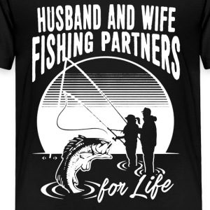 Husband And Wife Fishing Partners Shirt - Toddler Premium T-Shirt
