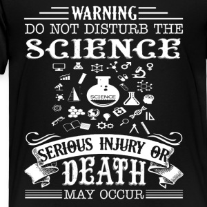 Science Tee Shirt - Toddler Premium T-Shirt