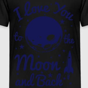 I Love You To The Moon - Toddler Premium T-Shirt
