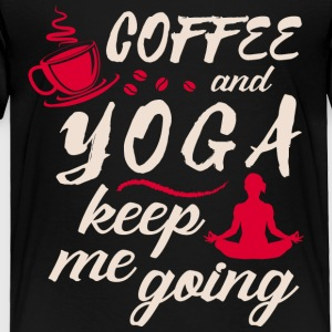 Coffee Yoga - Toddler Premium T-Shirt