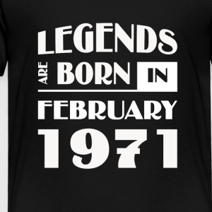 Legends are born in February 1971 - Toddler Premium T-Shirt