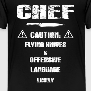 Chef caution T-Shirts - Toddler Premium T-Shirt