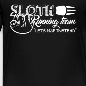 Sloth Running Team Shirt - Toddler Premium T-Shirt