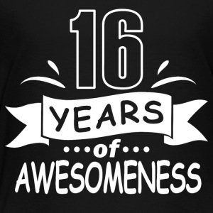 16 years of awesomeness - Toddler Premium T-Shirt